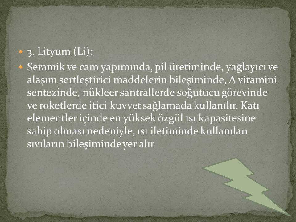 3. Lityum (Li):