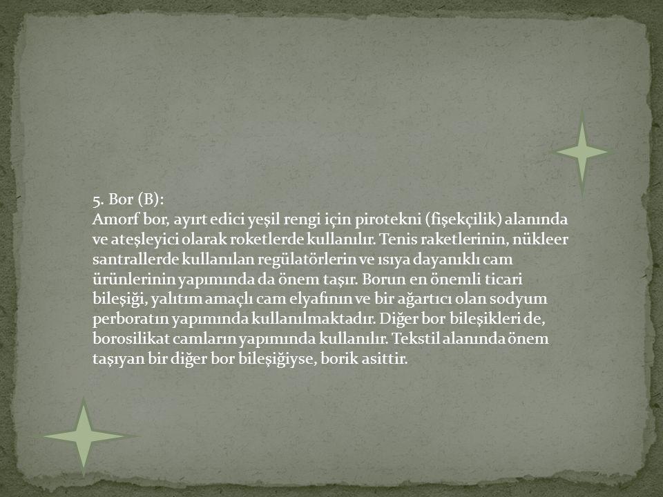 5. Bor (B):