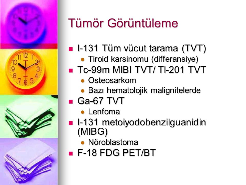Tümör Görüntüleme I-131 Tüm vücut tarama (TVT)