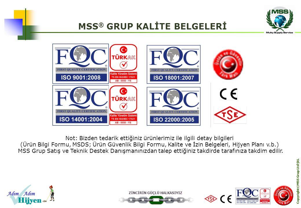 MSS® GRUP KALİTE BELGELERİ Copyright©MSS Grup Ltd Şti.