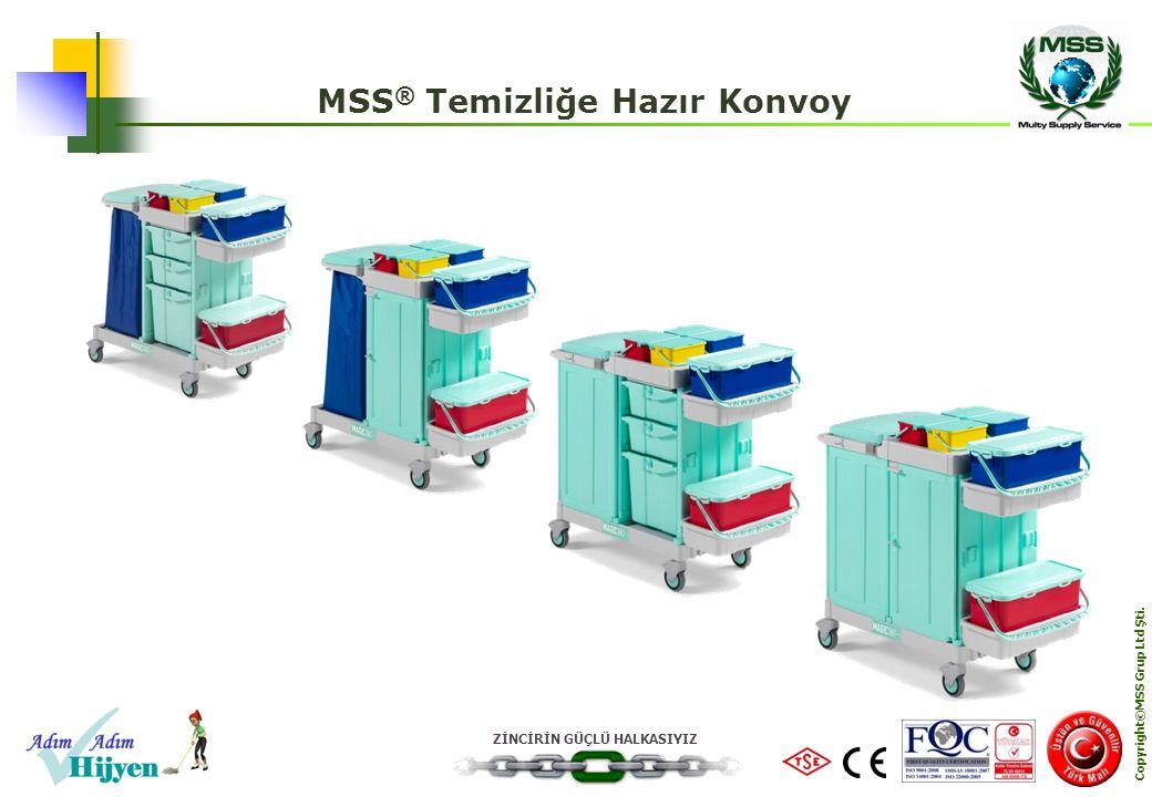 MSS® Temizliğe Hazır Konvoy Copyright©MSS Grup Ltd Şti.