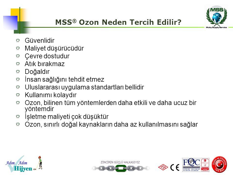 MSS® Ozon Neden Tercih Edilir