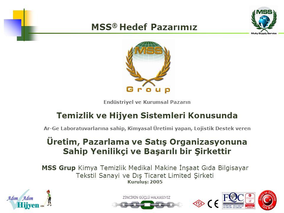 MSS® Hedef Pazarımız Temizlik ve Hijyen Sistemleri Konusunda