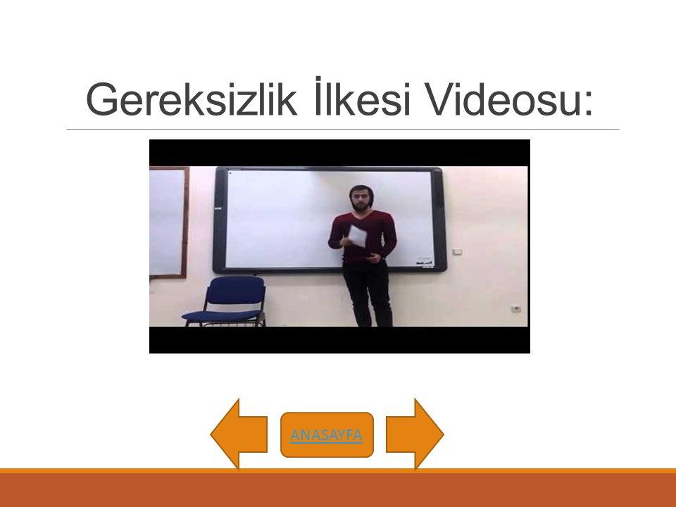 Gereksizlik İlkesi Videosu: