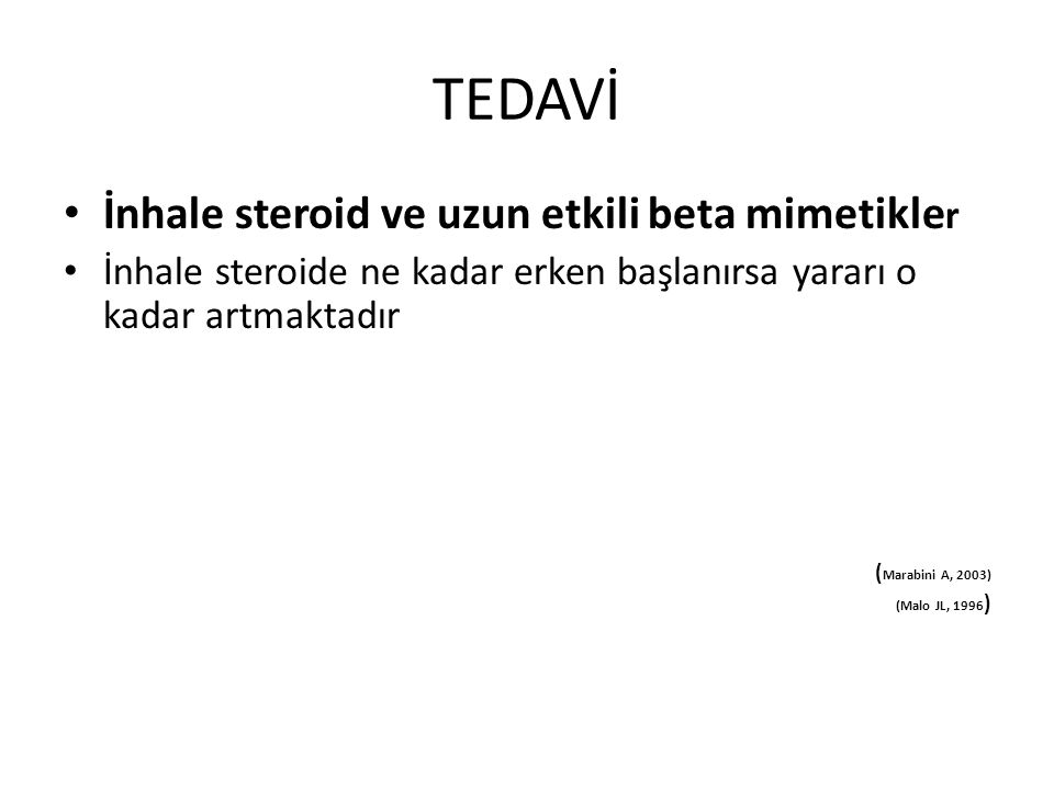 TEDAVİ İnhale steroid ve uzun etkili beta mimetikler
