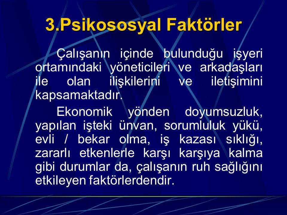 3.Psikososyal Faktörler