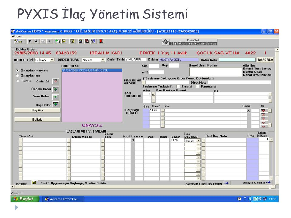PYXIS İlaç Yönetim Sistemi