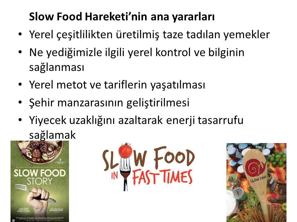 Slow Food Hareketi'nin ana yararları