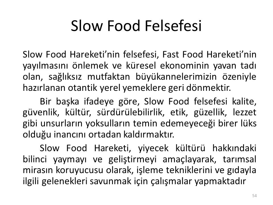 Slow Food Felsefesi