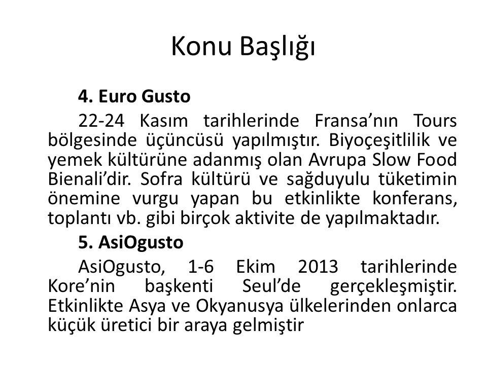 Konu Başlığı 4. Euro Gusto