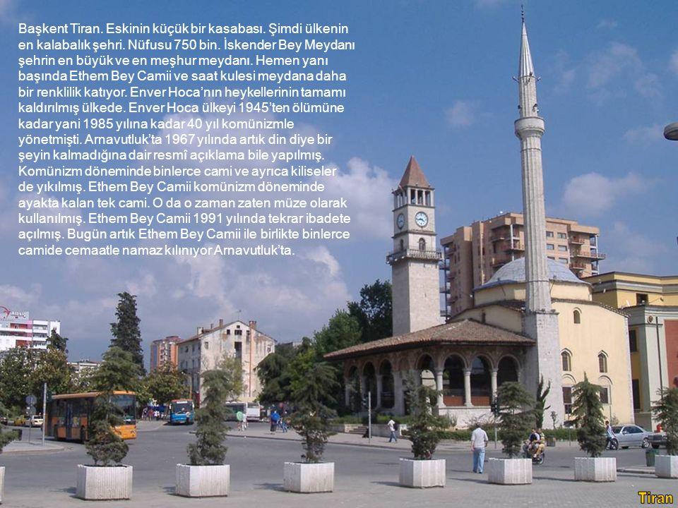 Başkent Tiran. Eskinin küçük bir kasabası