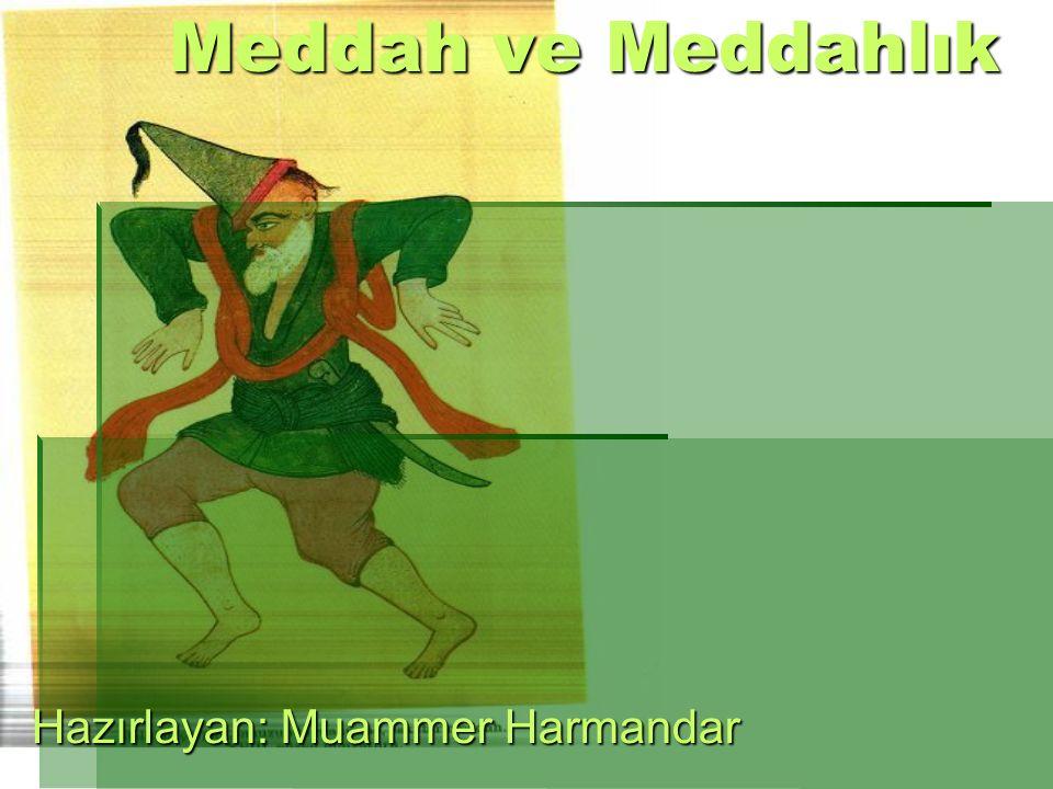 Hazırlayan: Muammer Harmandar
