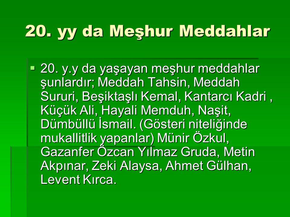 20. yy da Meşhur Meddahlar