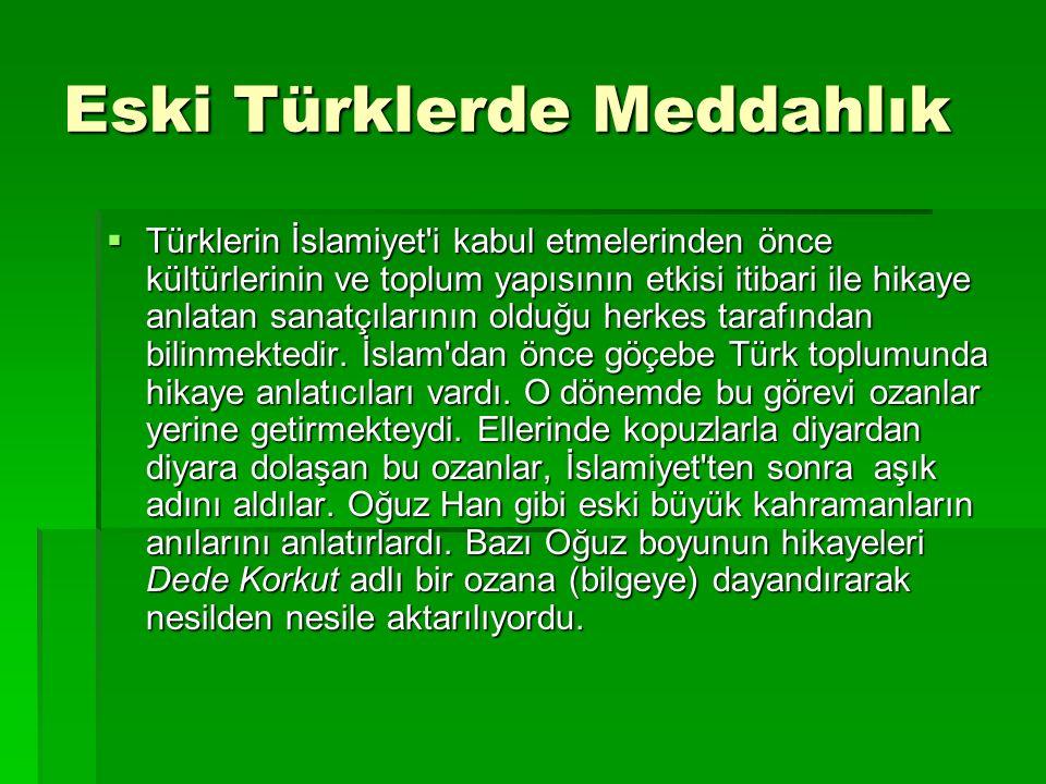 Eski Türklerde Meddahlık