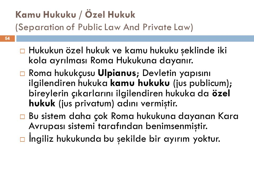 Kamu Hukuku / Özel Hukuk (Separation of Public Law And Private Law)