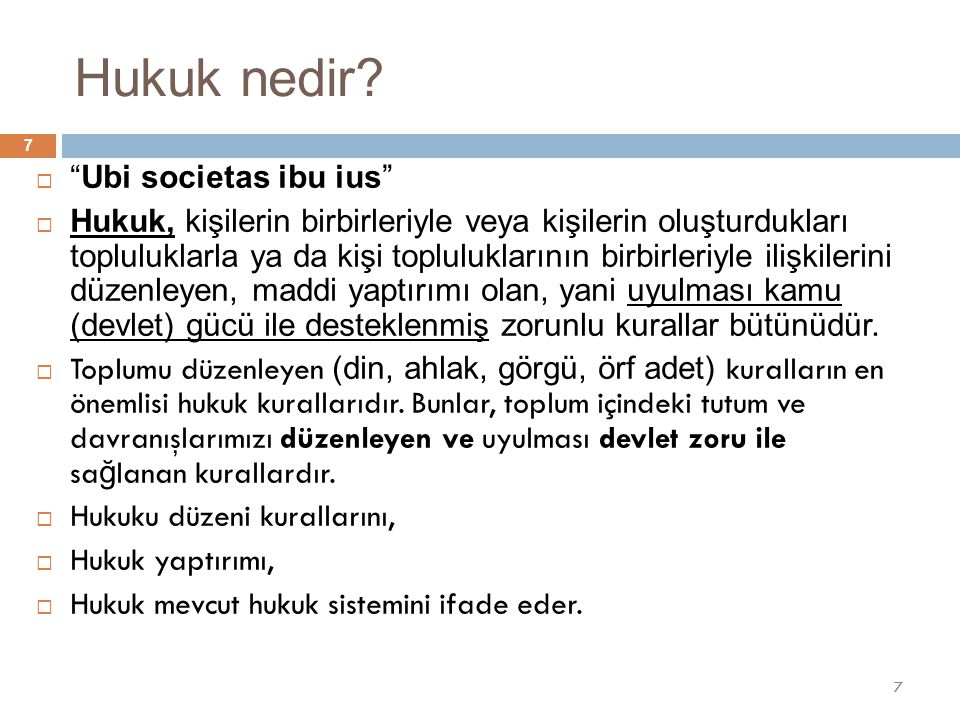 Hukuk nedir Ubi societas ibu ius