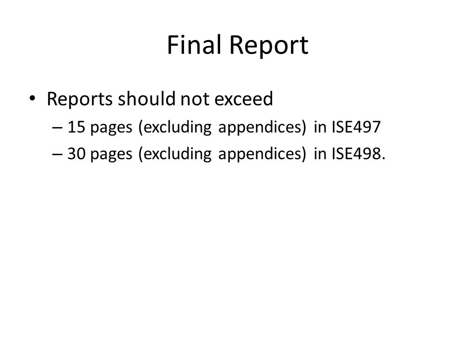 Final Report Reports should not exceed