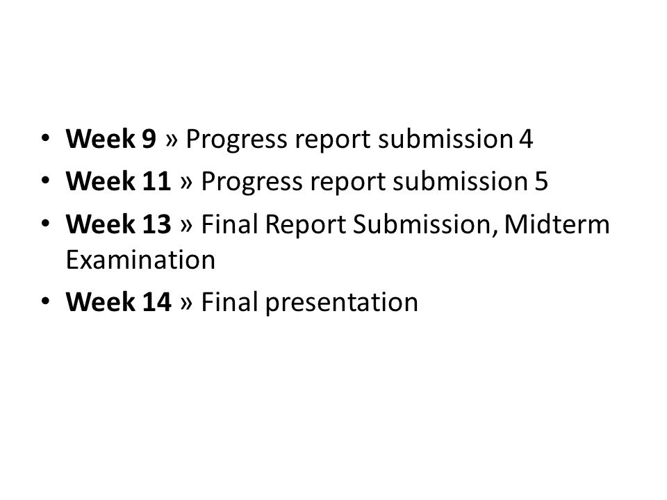 Week 9 » Progress report submission 4