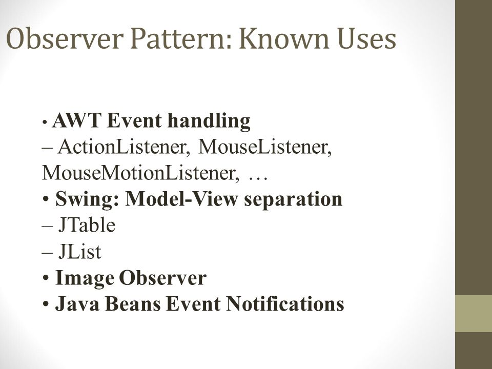 Observer Pattern: Known Uses