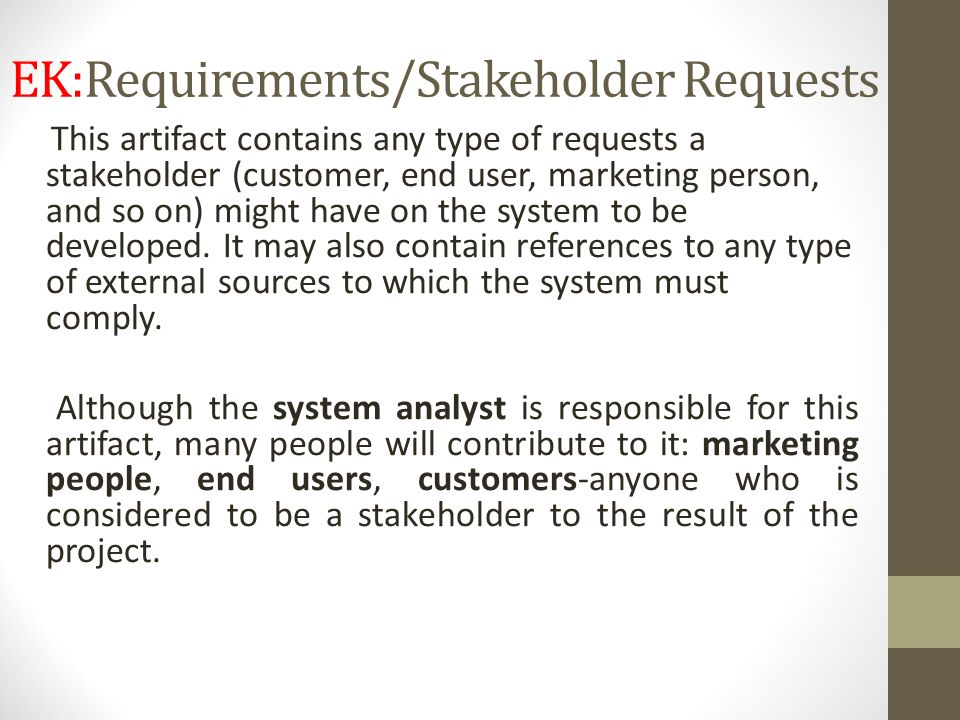 EK:Requirements/Stakeholder Requests