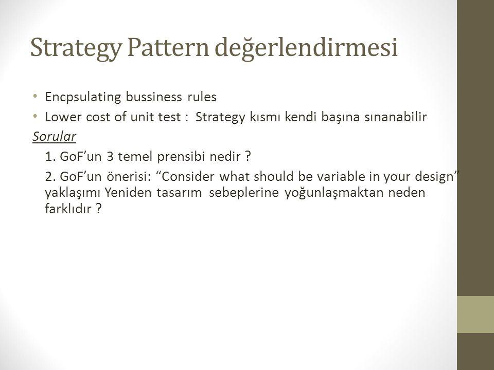 Strategy Pattern değerlendirmesi