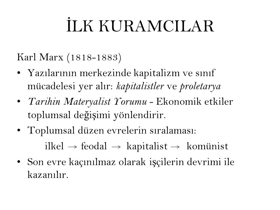 İLK KURAMCILAR Karl Marx (1818-1883)