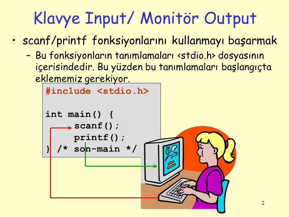 Klavye Input/ Monitör Output
