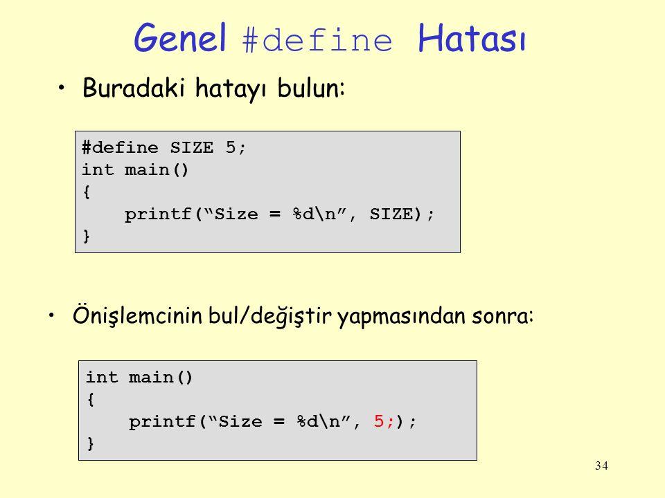 Genel #define Hatası Buradaki hatayı bulun: