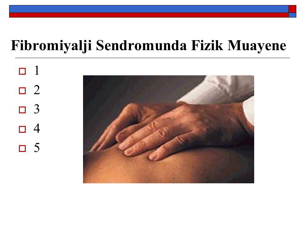Fibromiyalji Sendromunda Fizik Muayene