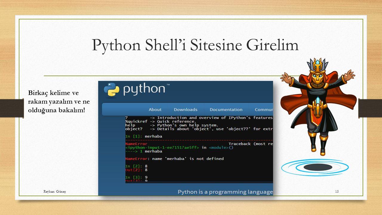 Python Shell'i Sitesine Girelim