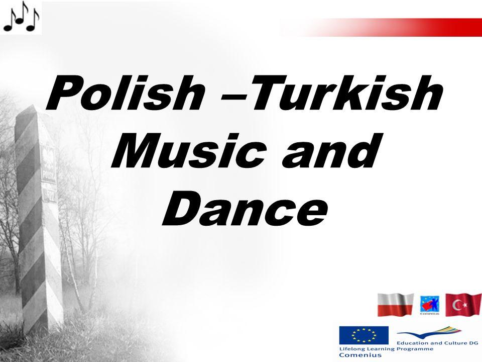 Polish –Turkish Music and Dance