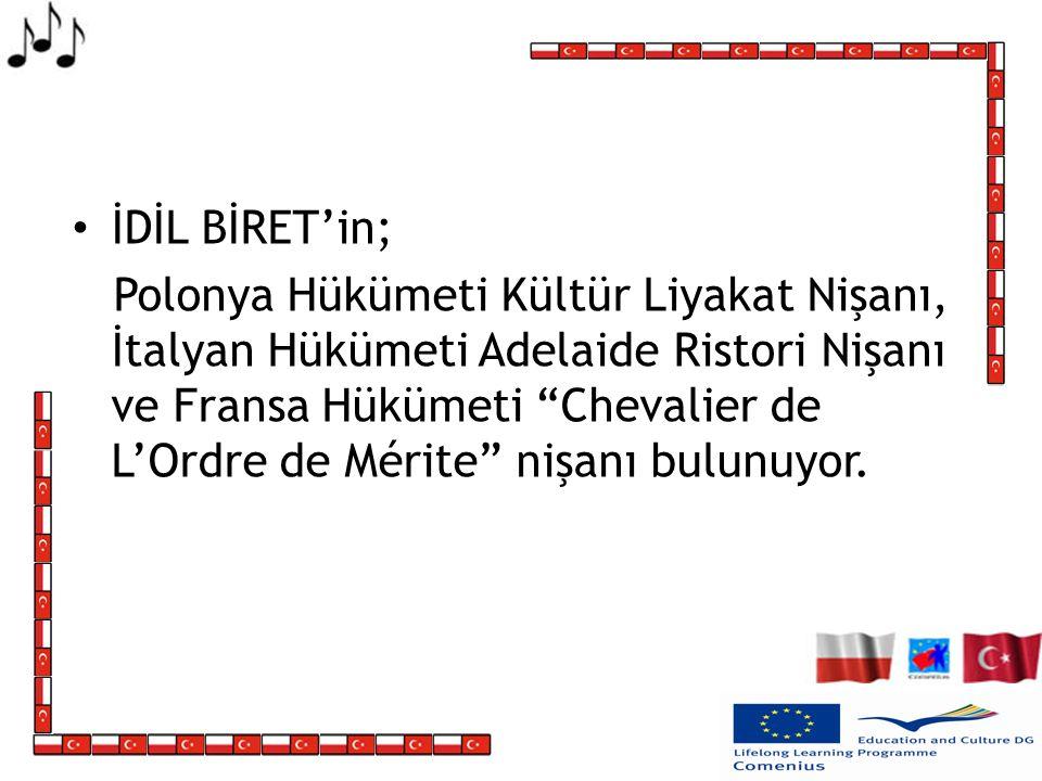 İDİL BİRET'in;