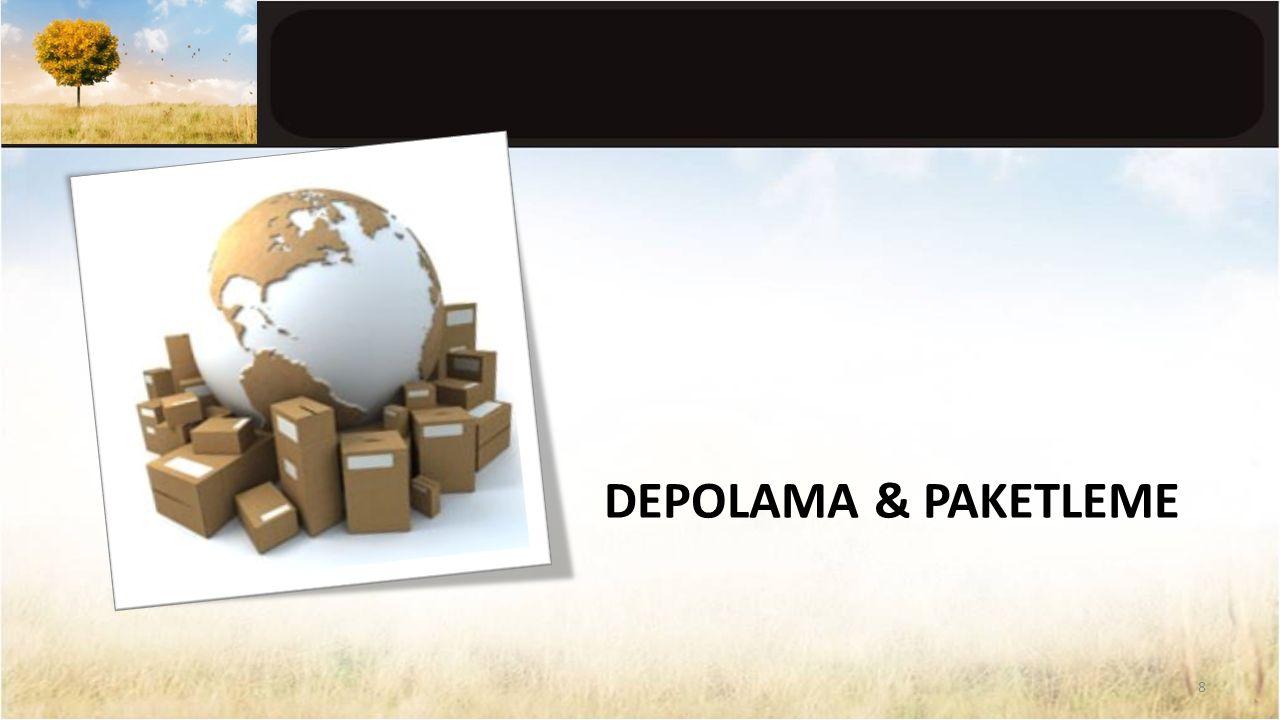 DEPOLAMA & PAKETLEME