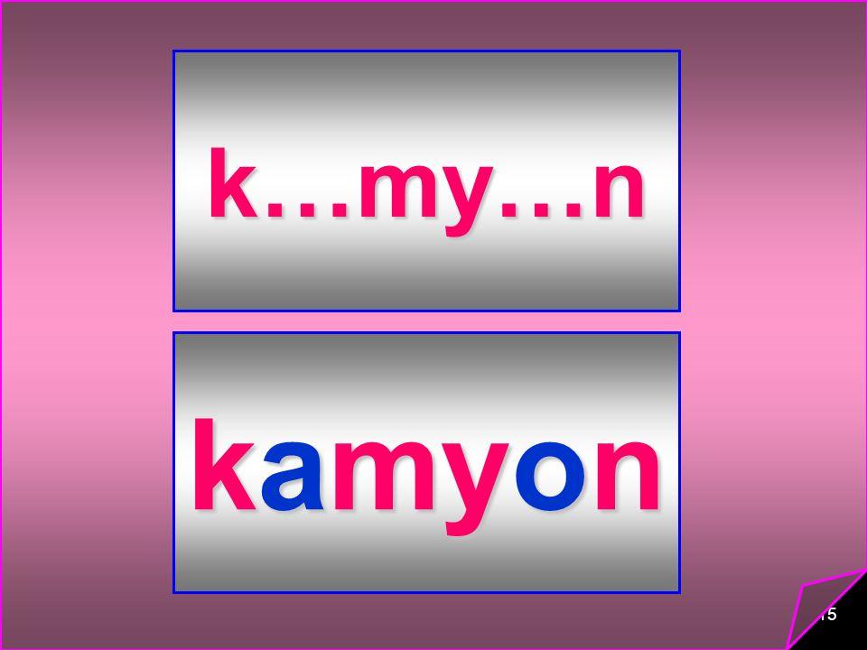 k…my…n kamyon