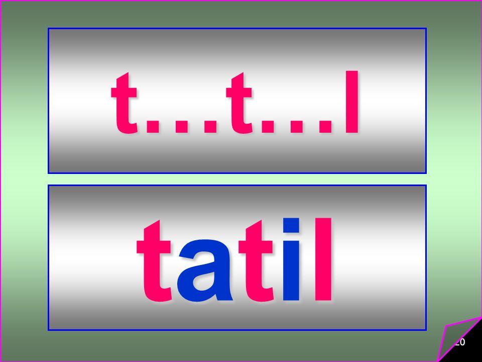 t…t…l tatil