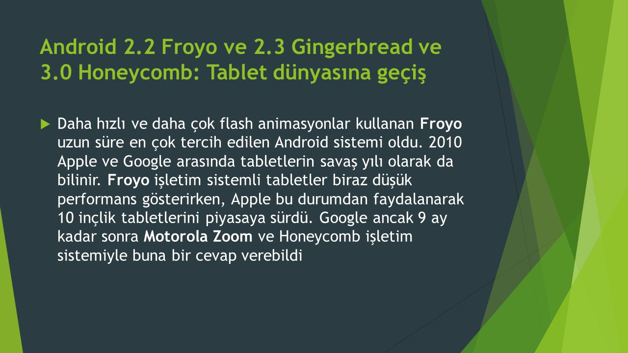 Android 2. 2 Froyo ve 2. 3 Gingerbread ve 3