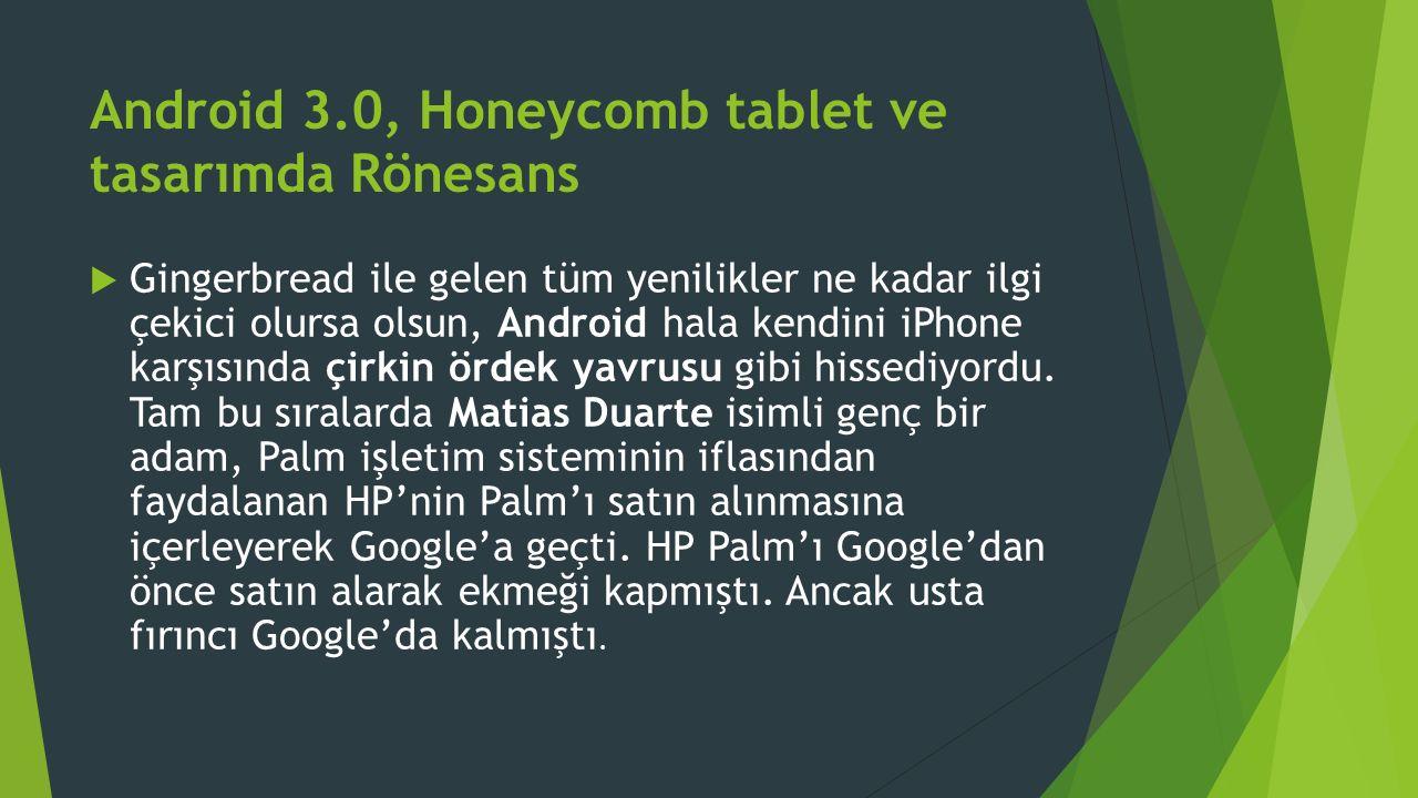 Android 3.0, Honeycomb tablet ve tasarımda Rönesans