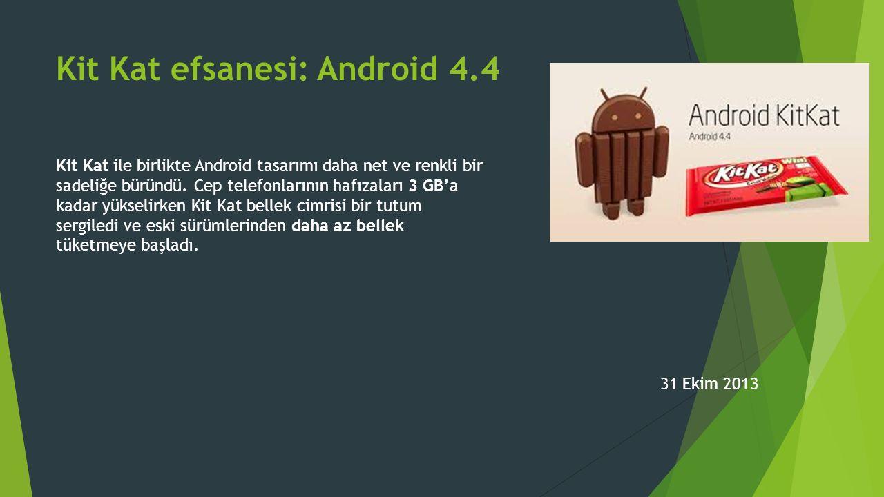 Kit Kat efsanesi: Android 4.4