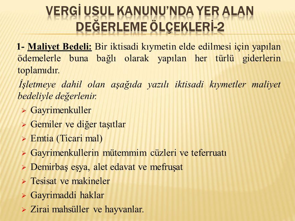 VERGİ USUL KANUNU'NDA YER ALAN DEĞERLEME ÖLÇEKLERİ-2