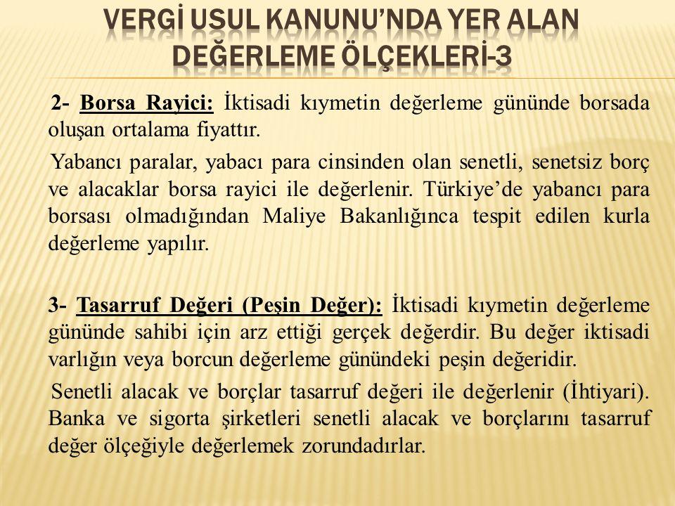VERGİ USUL KANUNU'NDA YER ALAN DEĞERLEME ÖLÇEKLERİ-3