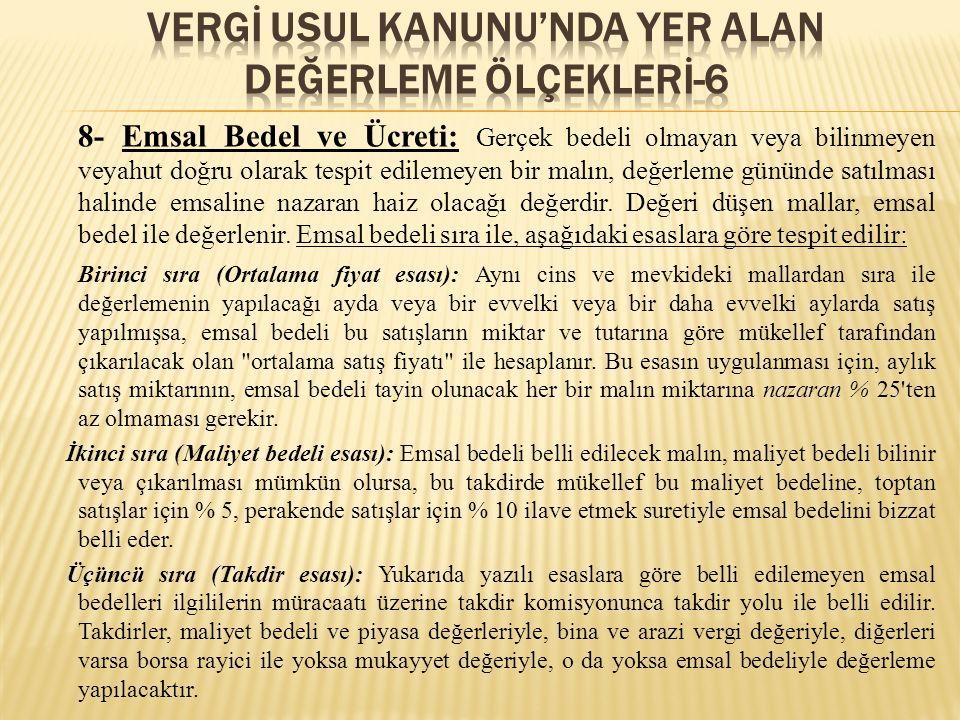 VERGİ USUL KANUNU'NDA YER ALAN DEĞERLEME ÖLÇEKLERİ-6
