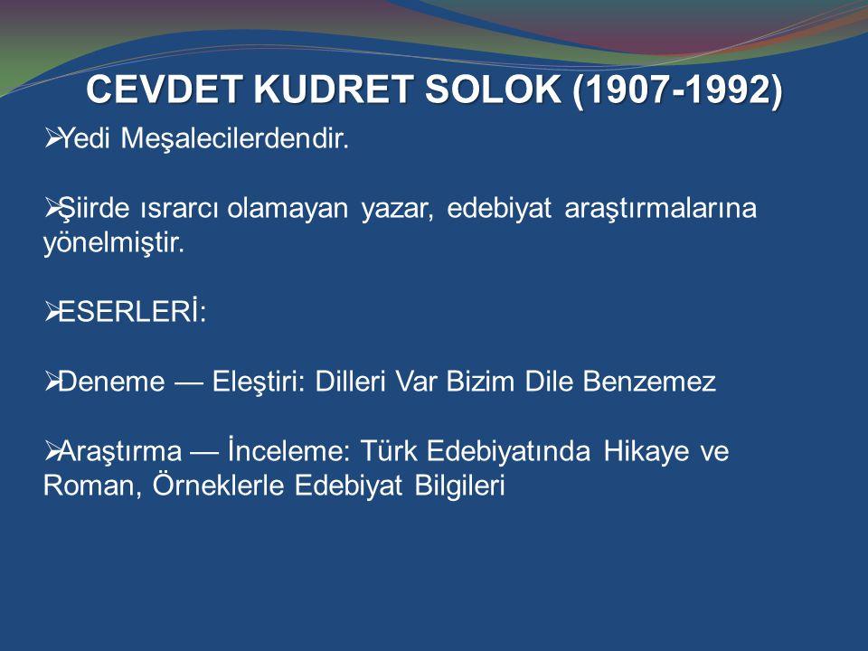 CEVDET KUDRET SOLOK (1907-1992)