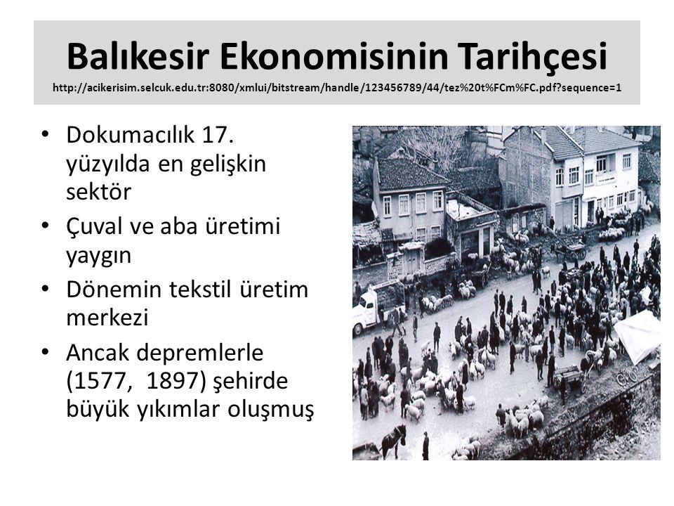 Balıkesir Ekonomisinin Tarihçesi http://acikerisim. selcuk. edu