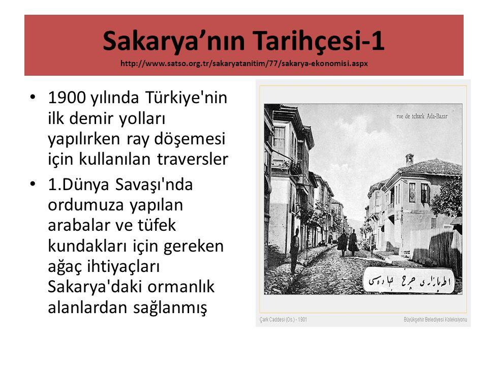 Sakarya'nın Tarihçesi-1 http://www. satso. org