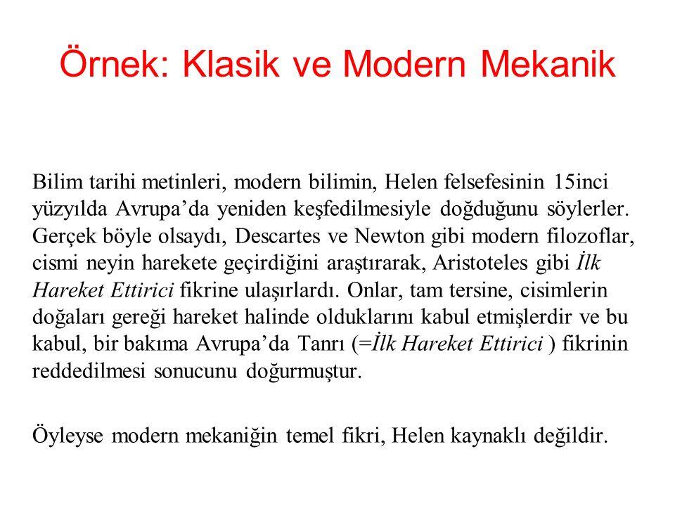 Örnek: Klasik ve Modern Mekanik