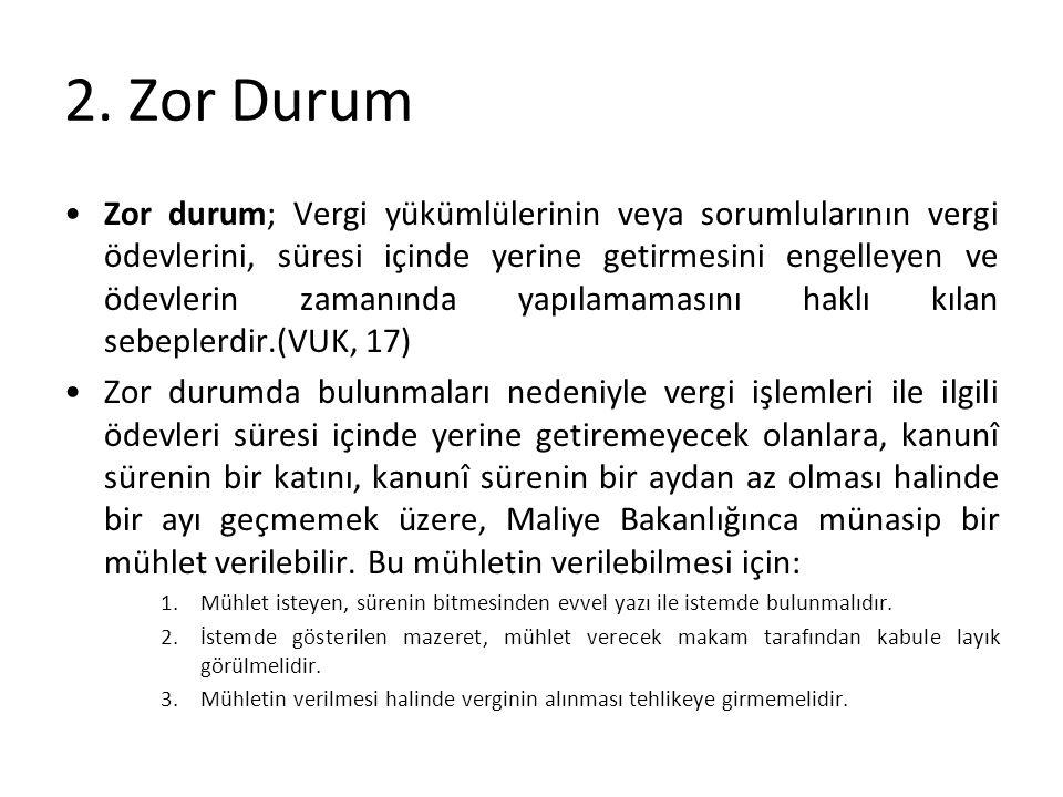 2. Zor Durum