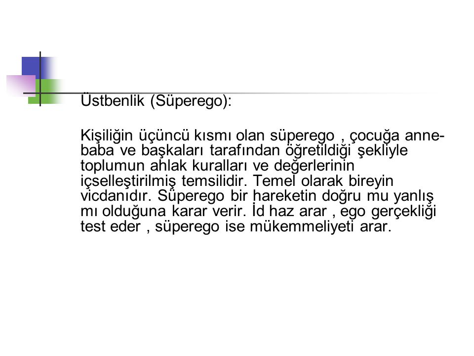 Üstbenlik (Süperego):