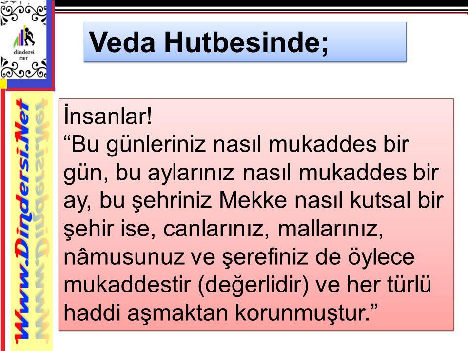 Veda Hutbesinde;