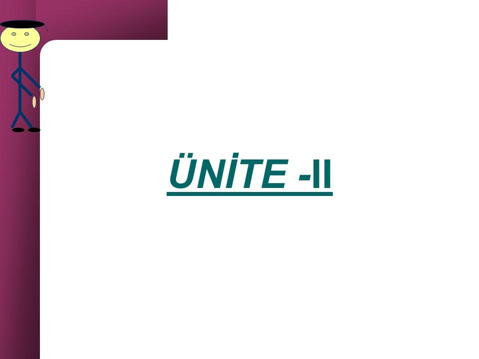 ÜNİTE -II