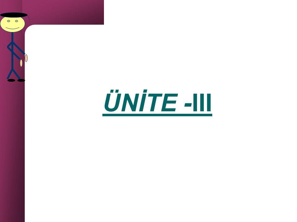 ÜNİTE -III